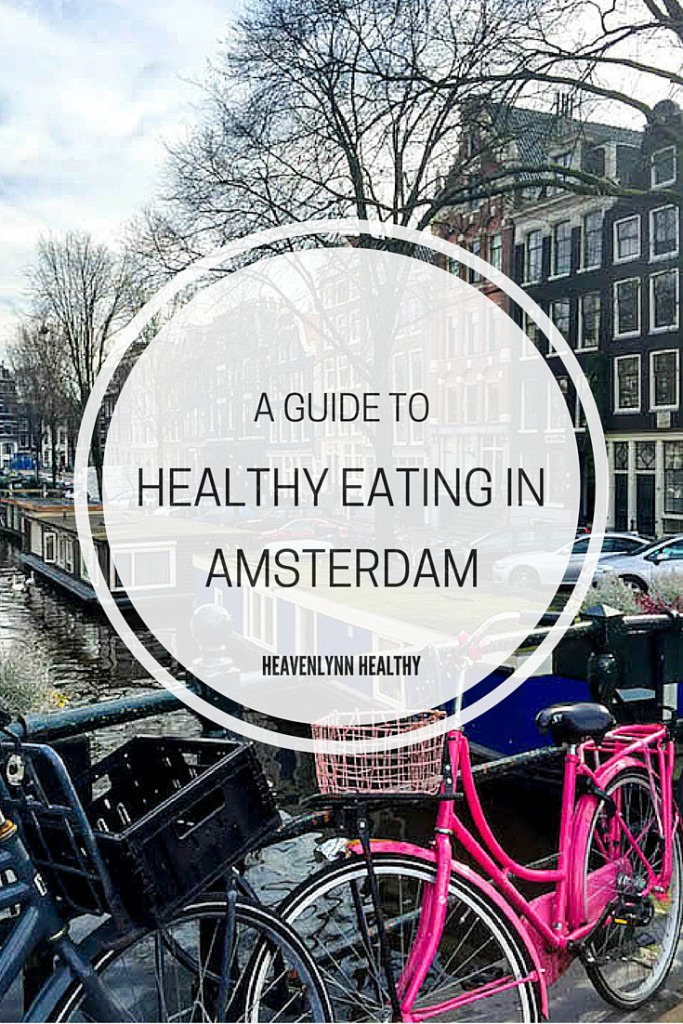 a-guide-to-healthy-eating-in-amsterdam-2016
