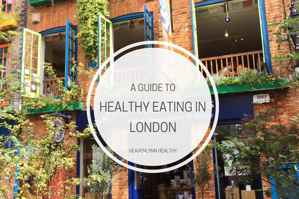 healthy-eating-in-london-heavenlynn-healthy