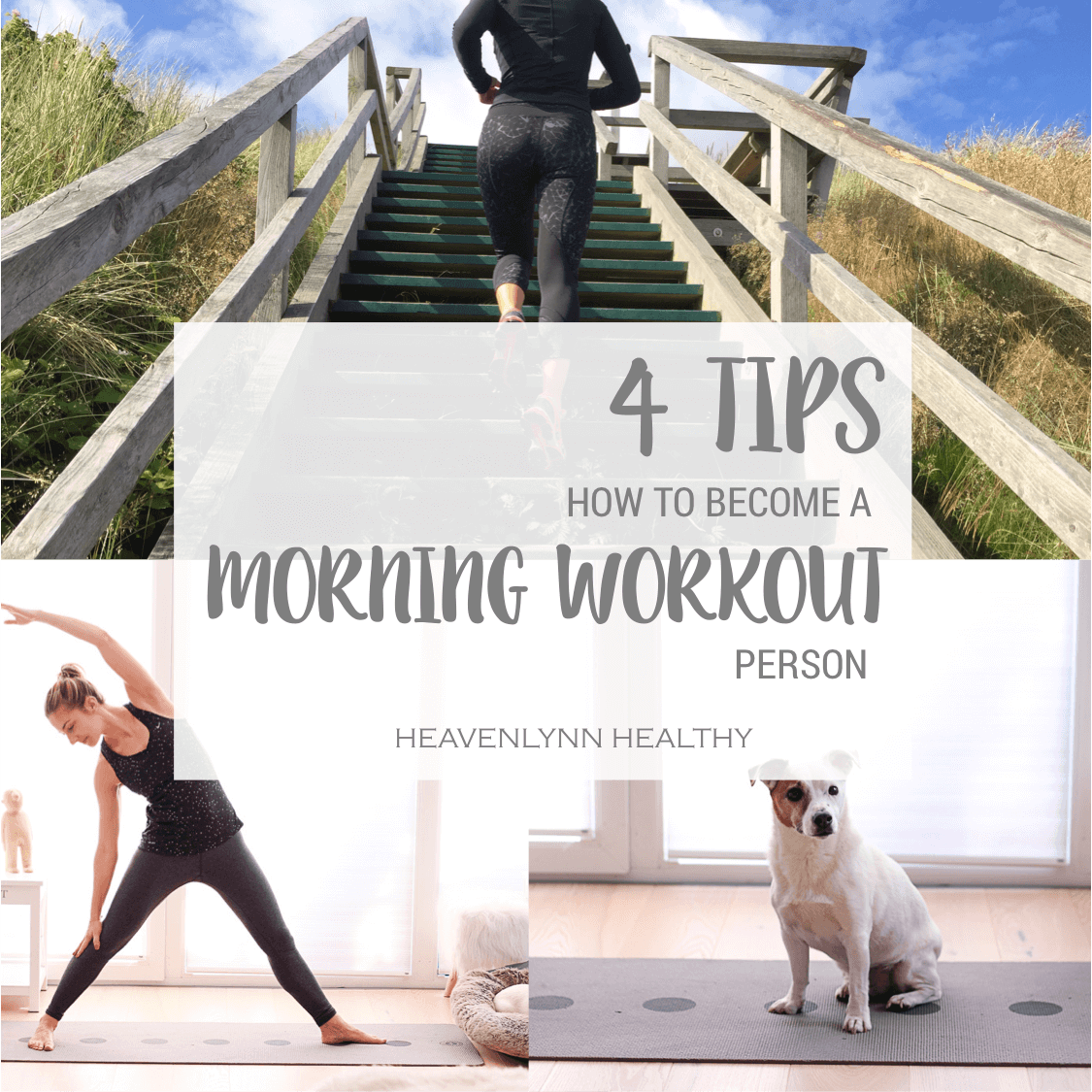 4 Tips to become a Morning Workout Person – H.A.P.P.Y. Challenge