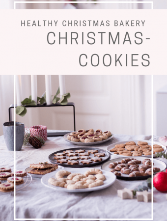 Healthy Christmas Bakery & lots of healthy Christmas cookies (refined sugar-free, plant-based & gluten-free)