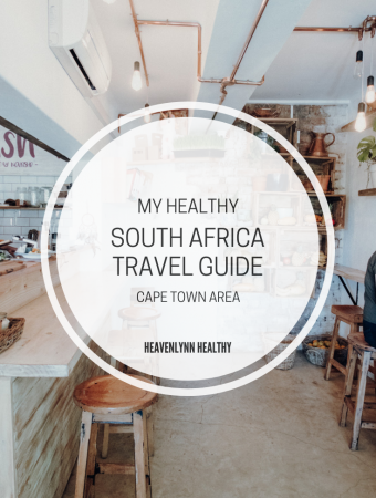 My healthy South Africa travel guide – Part 1 Cape Town